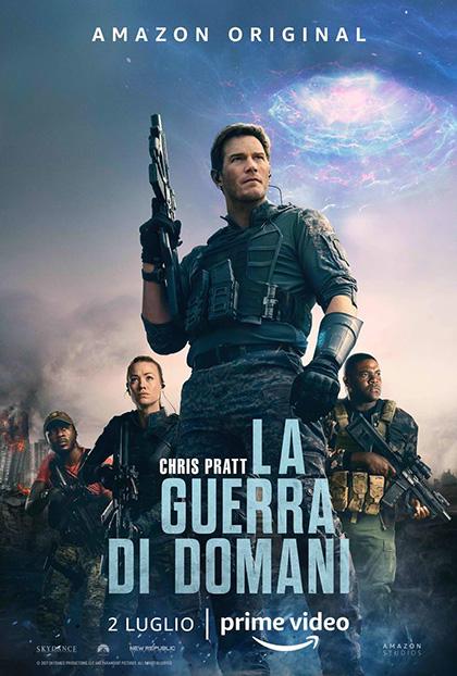 la guerra di domani the tomorrow war 2021 poster locandina